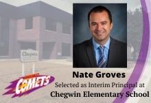 Nate Groves selected as Interim Principal of Chegwin Elementary School