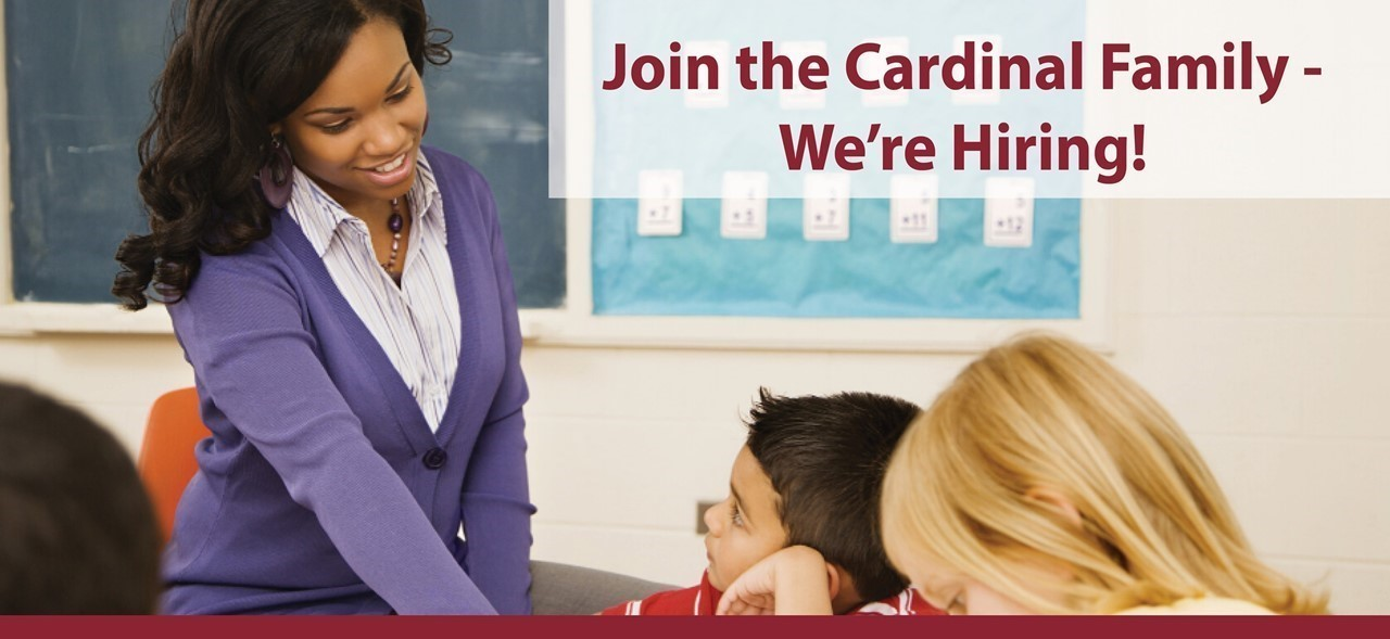 Join the Cardinal Family - We're Hiring!